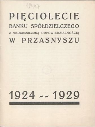 Pięciolecie Banku Spółdzielczego z nieograniczoną odpowiedzialnoscią 1924 – 1929